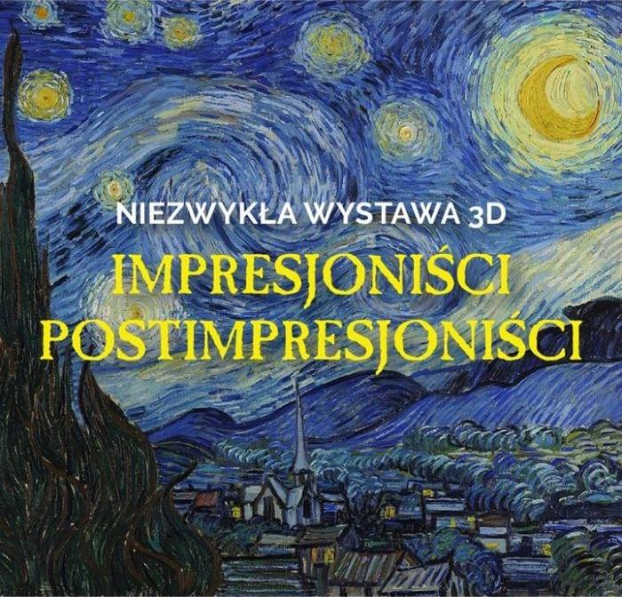 Wystawa impresjonistów i postimpresjonistów 3D Warszawa