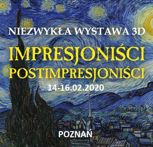 Poznań - Wystawa malarstwa impresjonistów i postimpresjonistów w 3D