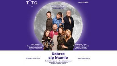 Spektakl - Dobrze się kłamie