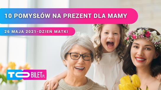 10 oryginalnych pomysłów na Dzień Matki od ToBilet