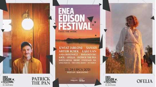 Line-up na Enea Edison Festival zamknięty! Wystąpią też KRÓL, Łąki Łan, Ida, Jan Serce, Ofelia  i Patrick the Pan