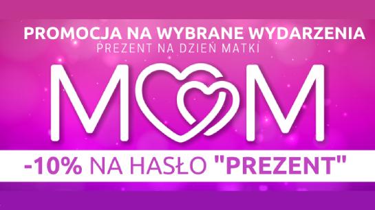 Co kupić na Dzień Matki? - promocja na wybrane wydarzenia